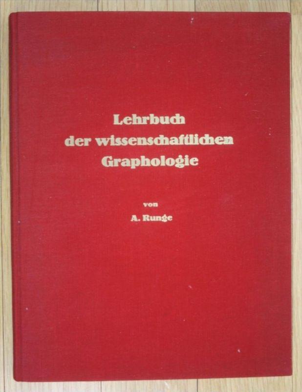 Runge Lehrbuch der Wissenschaftlichen Graphologie