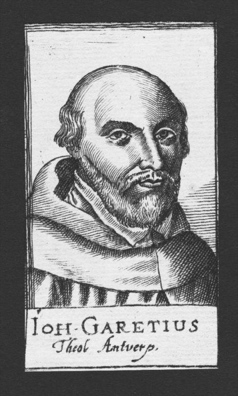 Jean Garet Johannes Garetius Theologe Anvers Belgien Kupferstich Portrait