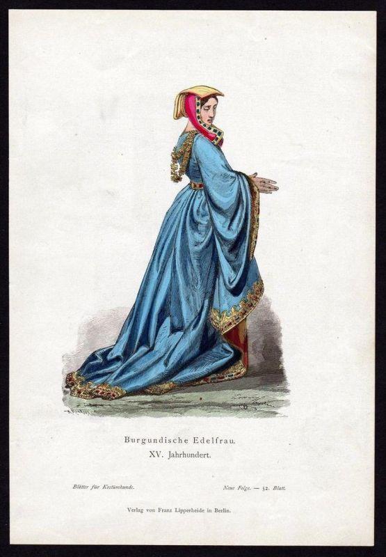Burgund Frau Edel 15. Jahrhundert Trachten Tracht costume original Grafik