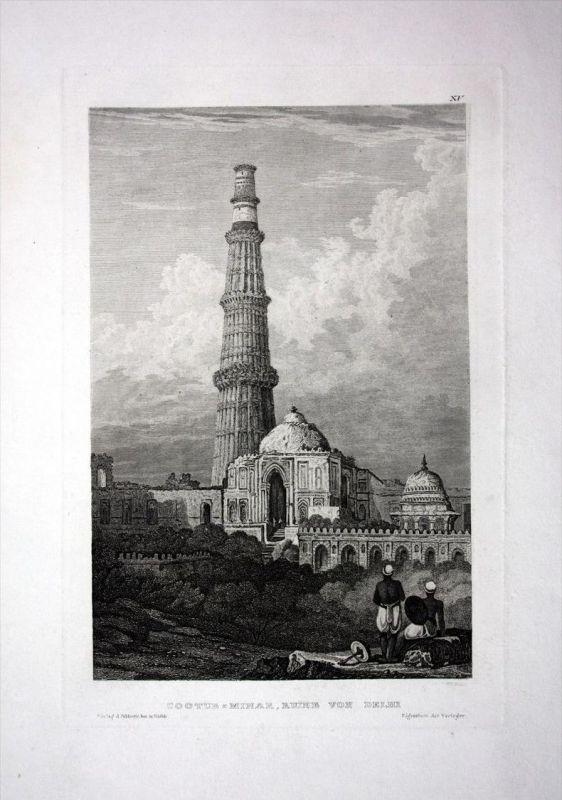 Cootub Minar Ruine Dehli Indien India Asien Asia engraving Stahlstich