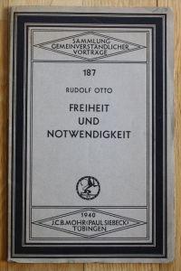 - Rodulf Otto - Freiheit und Notwendigkeit
