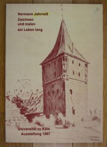 Hermann Jahrreiß Zeichnen und malen ein Leben lang Ausstellung Katalog Köln