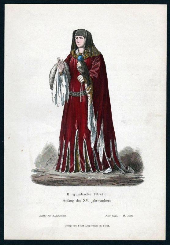 Burgunden Fürstin 15. Jahrhundert Trachten Tracht costume original Grafik