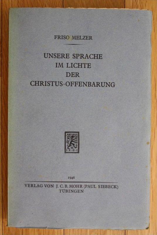Melzer Unsere Sprache im Lichte der Christus Offenbarung Sprachwissenschaft