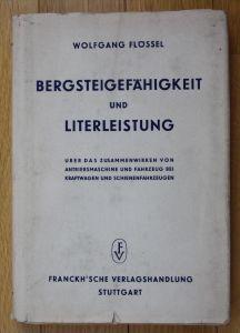 Auto Technik Physik Bergsteigefähigkeit Literleistung Wolfgang Flössel