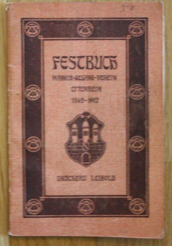 Festbuch Männer - Gesang - Verein Eltenheim 1862 - 1912 Ortenaukreis