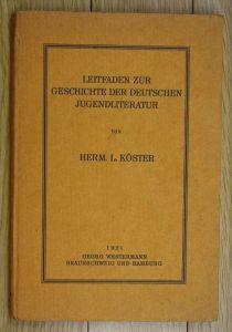 Köster Leitfaden zur Geschichte der deutschen Jugendliteratur