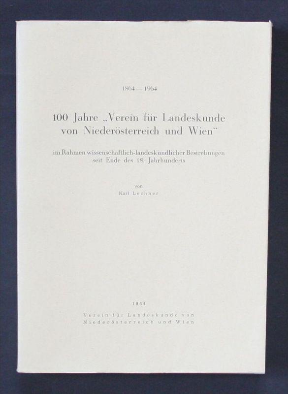 - Karl Lechner 100 Jahre