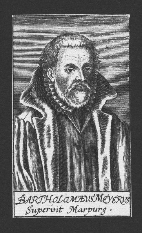 Bartholomaeus Meyer Theologe Marburg Kassel Kupferstich Portrait