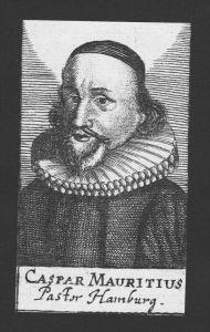 Caspar Mauritius Theologe Rostock Bordesholm Hamburg Kupferstich Portrait