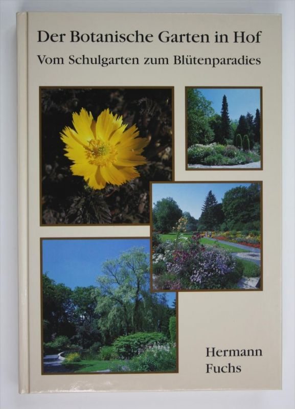 Der Botanische Garten in Hof. Vom Schulgarten zum Blütenparadies
