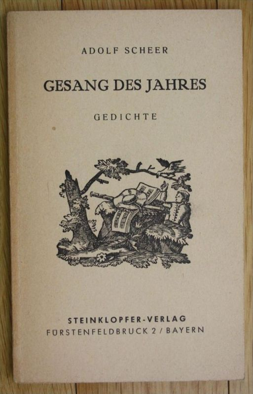 Adolf Scheer Gesang des Jahres Gedichte Steinklopfer Verlag