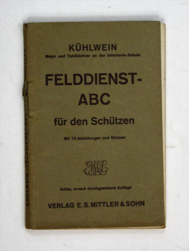 Felddienst - ABC für den Schützen. - Ein Handbuch für Lehrer und Schüler. - 8. erneut durchgesehene Auflage.
