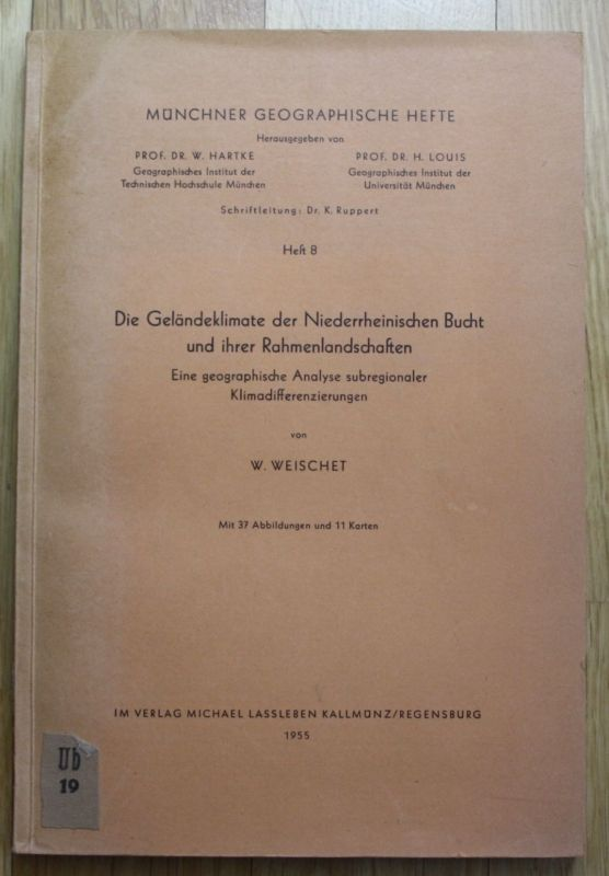 1955 - Münchner Geographische Hefte - W.Weischet - Geländeklimate Niederhein
