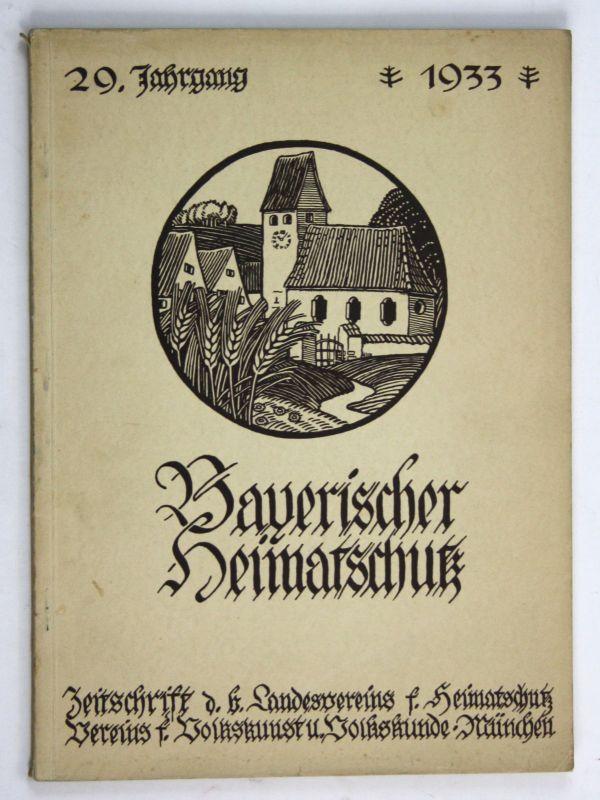 1933 Bayrischer Heimatschutz Zeitschrift Landesvereins Bayern Volkskunde 29. Jg.