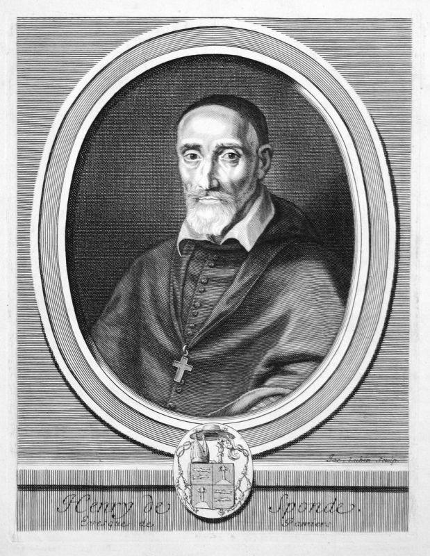 Henry de Sponde - Henri de Sponde Jurist jurist avocat Bischof bishop évêque Portrait Kupferstich engraving
