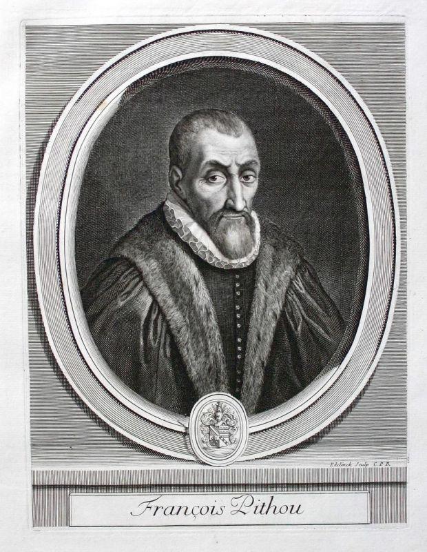 Francois Pithou - Francois Pithou ecrivain Schriftsteller writer Portrait Kupferstich engraving