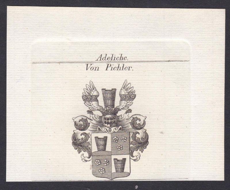 Von Pichler - Pichler Wappen Adel coat of arms heraldry Heraldik Kupferstich antique print