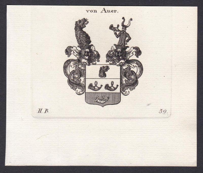 von Auer - Auer Bayern Wappen Adel coat of arms heraldry Heraldik Kupferstich antique print