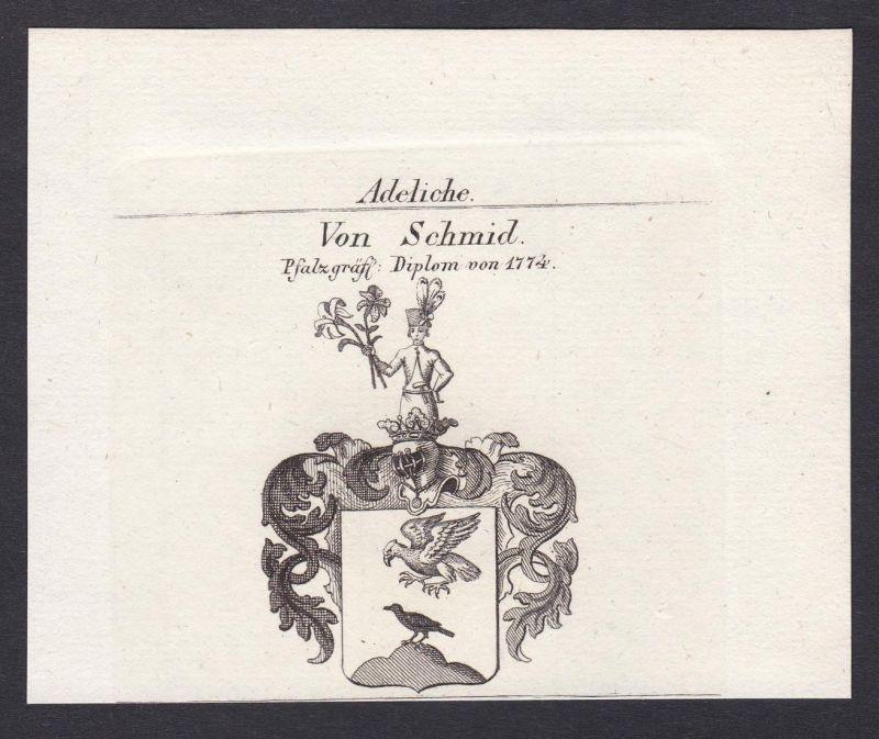 Von Schmid. Pfalzgräfl. Diplom von 1774 - Schmid Schmidt Schmitt Wappen Adel coat of arms heraldry Heraldik Ku