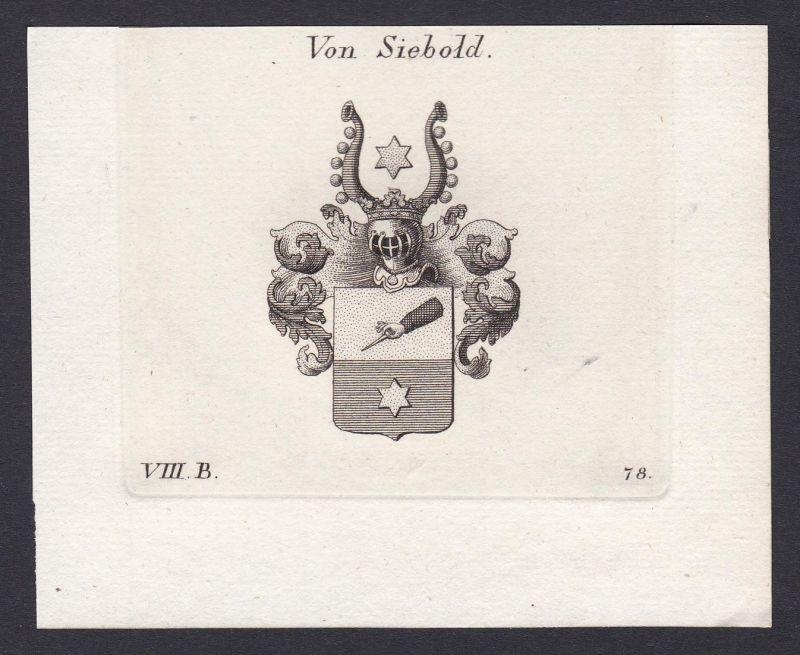Von Siebold - Siebold Wappen Adel coat of arms heraldry Heraldik Kupferstich antique print
