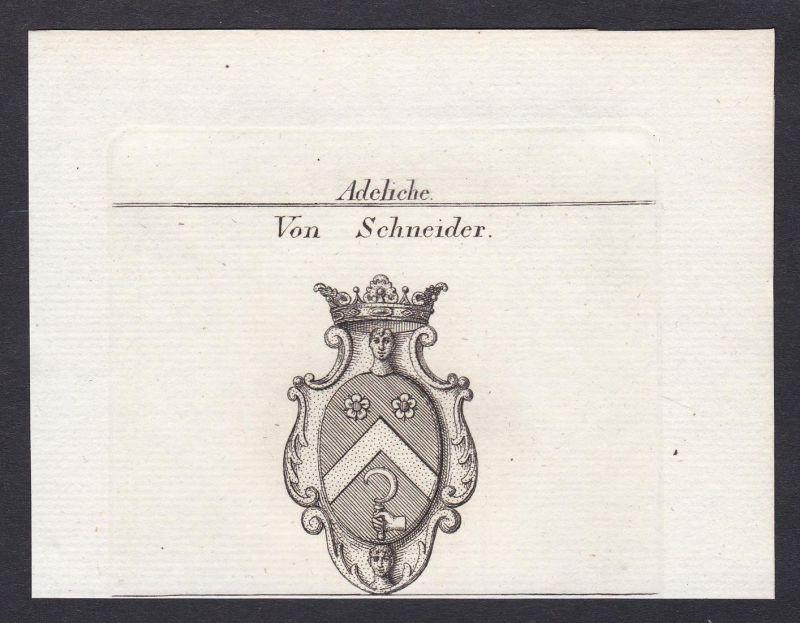Von Schneider - Schneider Wappen Adel coat of arms heraldry Heraldik Kupferstich antique print