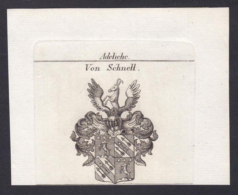 Von Schnell - Schnell Wappen Adel coat of arms heraldry Heraldik Kupferstich antique print