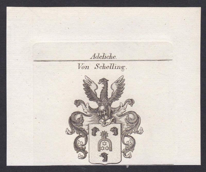 Von Schelling - Schelling Wappen Adel coat of arms heraldry Heraldik Kupferstich antique print