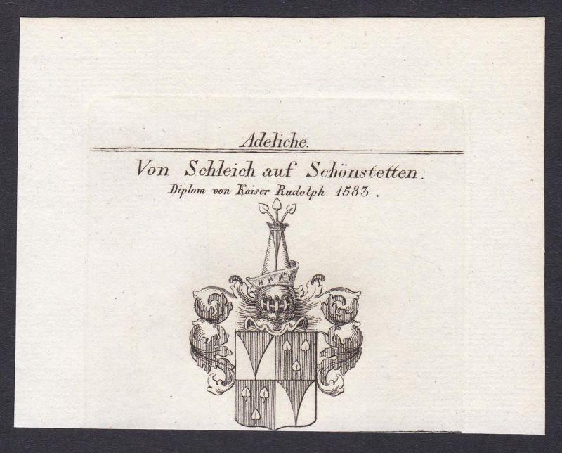Von Schleich auf Schönstetten. Diplom von Kaiser Rudolph 1583 - Schleich Schönstetten Wappen Adel coat of arms