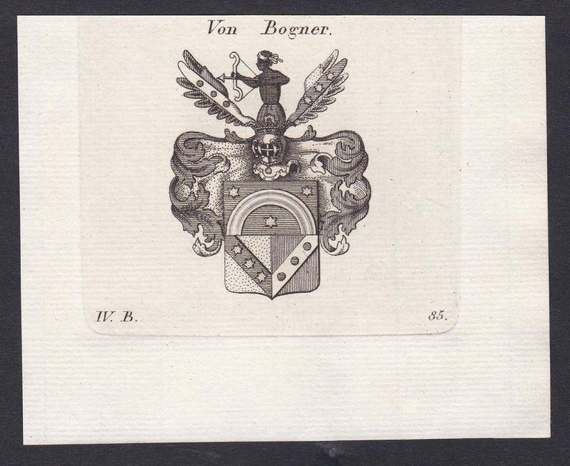 Von Bogner - Bogner Wappen Adel coat of arms heraldry Heraldik Kupferstich antique print