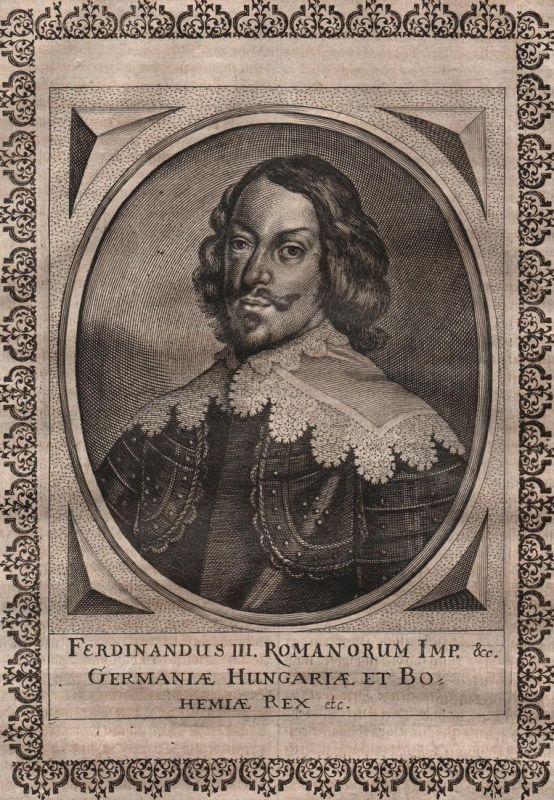 Ferdinandus III. Romanorum Imp. Germaniae - Ferdinand III. HRR Kaiser Portrait Kupferstich copper engraving gr
