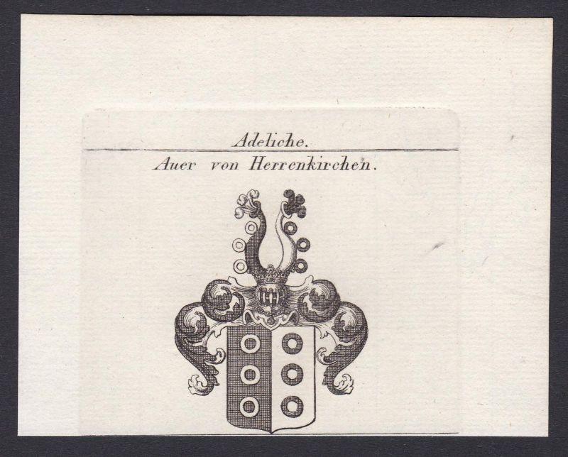 Auer von Herrenkirchen - Auer Herrenkirchen Wappen Adel coat of arms heraldry Heraldik Kupferstich antique pri