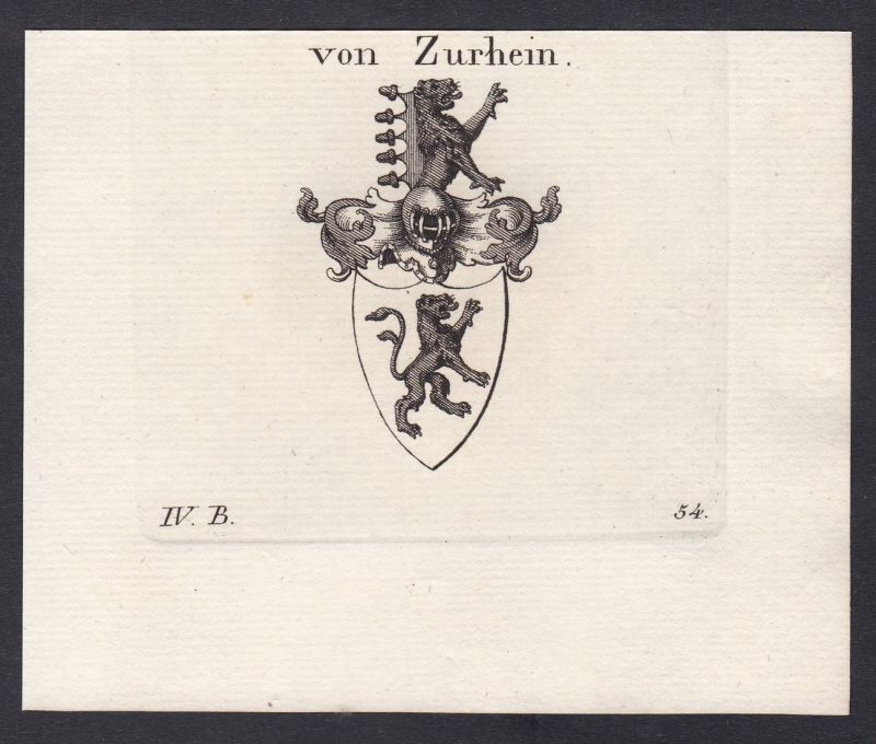 Von Zurhein - Zu Rhein Rheinland Wappen Adel coat of arms heraldry Heraldik Kupferstich antique print