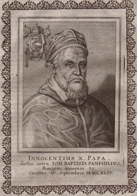 Innocentius X. Papa... - Innozenz X Papst pope Papa Portrait incisione Kupferstich gravure copper engraving an