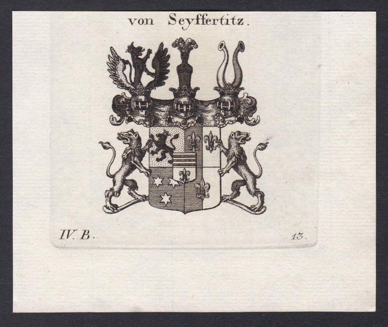 Von Seyffertitz - Seyffertitz Wappen Adel coat of arms heraldry Heraldik Kupferstich antique print
