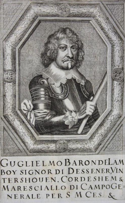 Guglielmo Baron de Lamboy - Guillaume de Lamboy General general Flandern Böhmen Bohemia Kupferstich