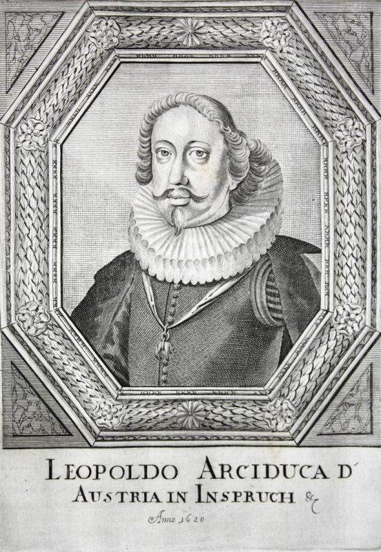 Leopoldo Arciduca d'Austria - Leopold V. von Österreich Austria Herzog duke Graf earl Tirol Tyrol Kupferstich