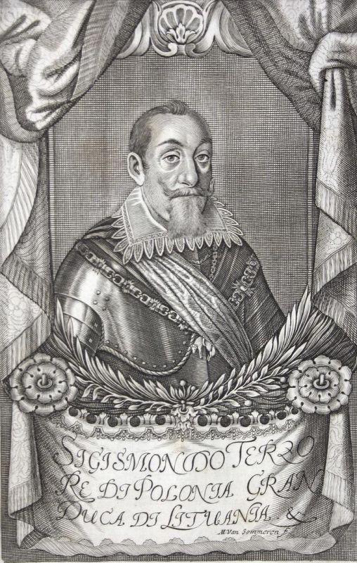 Sigismondo Terzo - Sigismund III. von Schweden König king Sweden Sverige Polen Poland Polska Kupferstich
