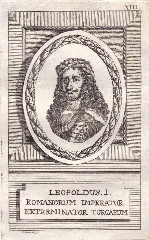 Leopoldus I. - Leopold I. König king Ungarn Hungary Böhmen Bohemia Kroatien Croatia Portrait Kupferstich engra