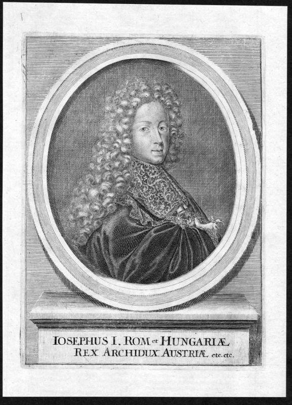 Iosephus I - Joseph I HRR Kaiser Böhmen Croatia Hungary Portrait Kupferstich antique print