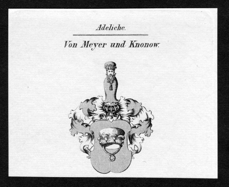 Von Meyer und Knonow - Meyer zu Knonow Wappen Adel coat of arms Kupferstich antique print heraldry Heraldik