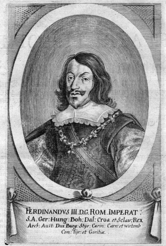 Ferdinandus III - Ferdinand III. HHR Croatia Hungary Portrait Kupferstich antique print
