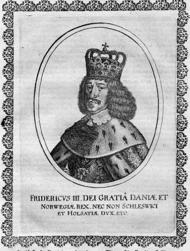 Fridericus III dei Gratia Daniae - Frederik 3 Friedrich Danmark Norge Portrait Kupferstich antique print