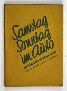 Samstag Sonntagg im Auto. - Band München-Hochland - 2. Auflage.