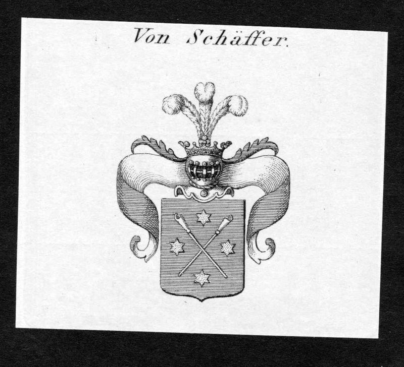 Von Schäffer - Schäffer Schaeffer Wappen Adel coat of arms Kupferstich antique print heraldry Heraldik