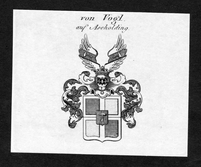 Von Vogl auf Ascholding - Vogl auf Ascholding Wappen Adel coat of arms Kupferstich antique print heraldry Hera