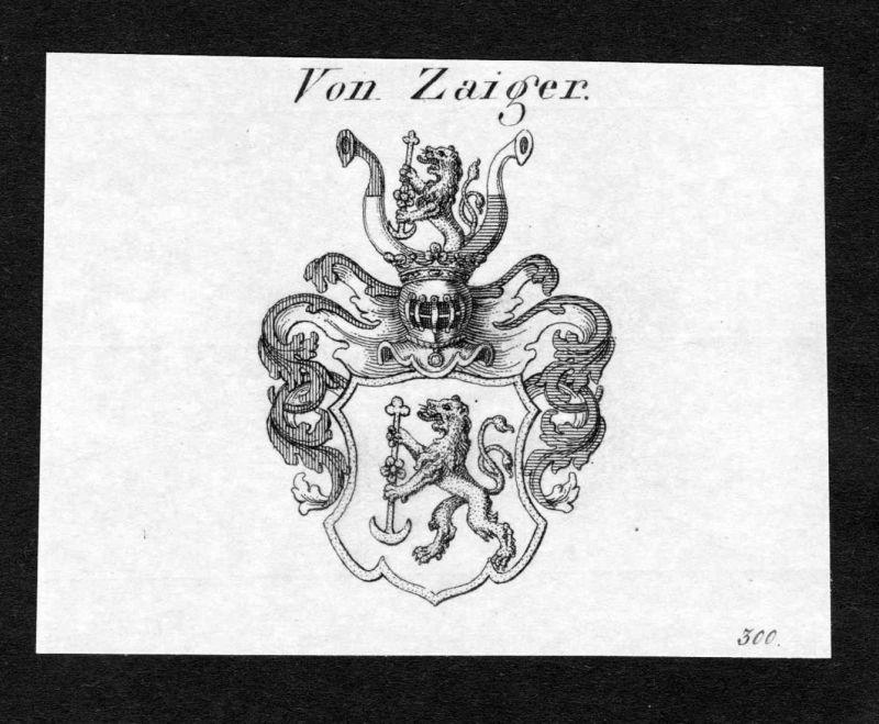 Von Zaiger - Zaiger Wappen Adel coat of arms Kupferstich antique print heraldry Heraldik