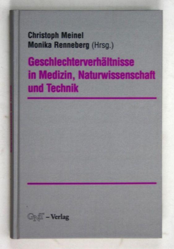 Geschlechterverhältnisse in Medizin, Naturwissenschaft und Technik.