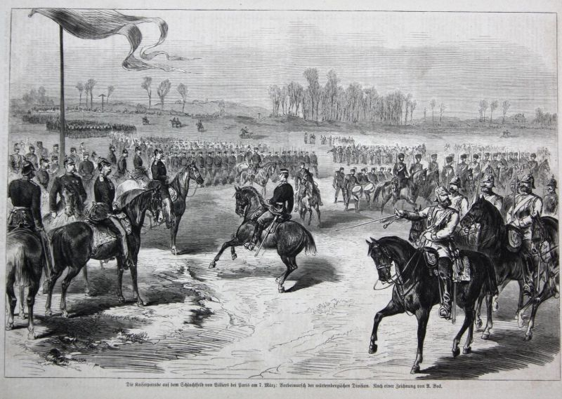 Die Kaiserparade auf dem Schlachtfeld von Billiers bei Paris am 7. März: Vorbeimarsch der würtembergischen Div