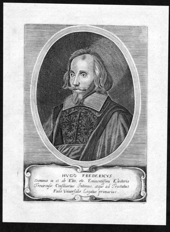Hugo Fredericus - Hugo Friedrich von Eltz Trier Portrait Kupferstich antique print